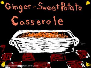 Ginger Sweet Potato Casserole 20151110