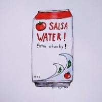Malapropism #5: Salsa Water